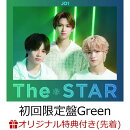 【楽天ブックス限定先着特典】【楽天ブックス限定 オリジナル配送BOX】The STAR (初回限定盤Green CD+PHOTO BOOK) …