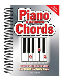 Piano & Keyboard Chords: Easy-To-Use, Easy-To-Carry, One Chord on Every Page PIANO & KEYBOARD CHORDS REV/E (Easy-To-Use) [ Jake Jackson ]