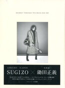 JOURNEY THROUGH THE ROCK AND ART SUGIZO×