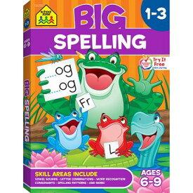 Big Spelling 1-3 BIG SPELLING 1-3 (Big Get Ready Workbook) [ School Zone Staff ]