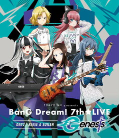 TOKYO MX presents 「BanG Dream! 7th☆LIVE」 DAY2:RAISE A SUILEN「Genesis」【Blu-ray】 [ (アニメーション) ]