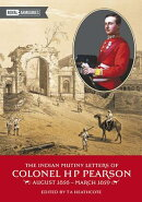 The Indian Mutiny Letters of Colonel H.P. Pearson