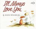 I'LL ALWAYS LOVE YOU(P) [ HANS WILHELM ]