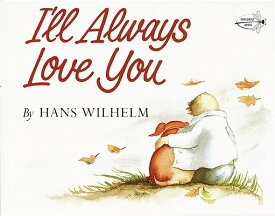 I'LL ALWAYS LOVE YOU(P) [ HANS WILHELM ]
