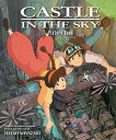 Castle in the Sky Picture Book CASTLE IN THE SKY PICT BK (Castle in the Sky) [ Hayao Miyazaki ]