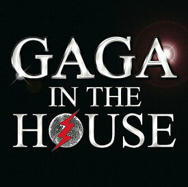 GAGA IN THE HOUSE [ オムニバス ]