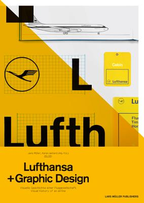 A5/01:LUFTHANSA AND GRAPHIC DESIGN(P) [ JENS ED. MULLER ]