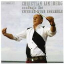 【輸入盤】C.lindberg / Swedish Wind Ensemble Alfven, Varese, M.l.gothe, C.lindberg