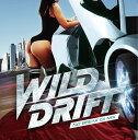 WILD DRIFT -NO BREAK DJ MIX- mixed by DJ KAZ [ DJ KAZ ]