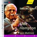 【輸入盤】Slide Hampton , Jazz Matinee 1997