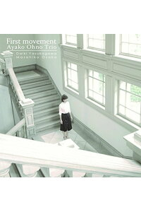 Firstmovement[大野綾子]