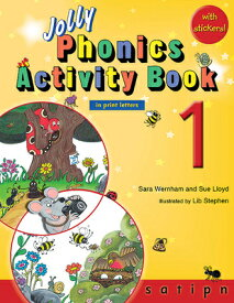 JOLLY PHONICS ACTIVITY:BOOK 1:PRINT LETT [ SARA WERNHAM ]