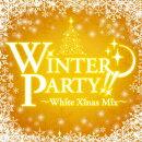 WINTER PARTY〜White Xmas Mix〜