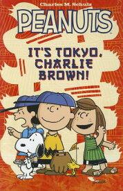 Peanuts: It's Tokyo, Charlie Brown! PEANUTS PEANUTS ITS TOKYO CHAR (Peanuts (Simon)) [ Charles M. Schulz ]