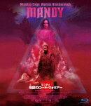 マンディ 地獄のロード・ウォリアー【Blu-ray】