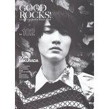 GOOD ROCKS!(Vol.102) 桜田通/赤楚衛二/ユースケ・サンタマリア×指原莉乃×山里亮太