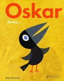 OSKAR LOVES.(H)