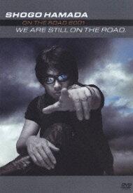 WE ARE STILL ON THE ROAD [ 浜田省吾 ]