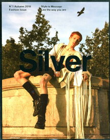 Silver(1(Autumn 2018)) Style is Message live the (メディアボーイムック)