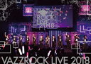 VAZZROCK LIVE 2018 [ (V.A.) ]