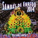 【輸入盤】Sambas De Enredo 2014: Escolas De Samba Do Grupo Especial Do