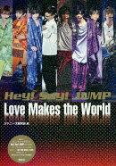 Hey!Say!JUMP Love Makes the World