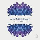 【輸入盤】Coral Beliefs Theory