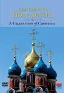 【輸入盤】『聖なるロシア〜クリスマスの祈り』 モスクワ室内合唱団、聖セルジウス教会修道院合唱団