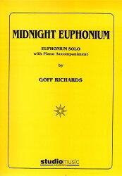 【輸入楽譜】リチャーズ, Goff: ミッドナイト・ユーフォニアム(Euph/Baritone)
