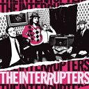 【輸入盤】Interrupters [ Interrupters ]