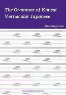 The Grammar of Kansai Vernacular Japanese