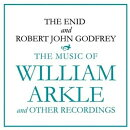 【輸入盤】Music Of William Arkle And Other Recordings