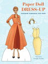 Paper Doll Dress-Up: Fashion Through the Ages PAPER DOLL DRESS UP [ Georgie Fear...