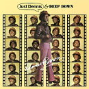 【輸入盤】Just Dennis / Deep Down (Expanded)