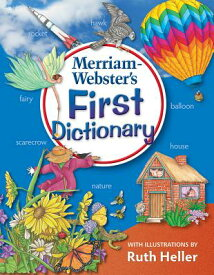 Merriam-Webster's First Dictionary MERM WEB 1ST DICT [ Merriam-Webster ]
