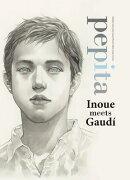 Pepita: Inoue Meets Gaudi