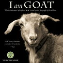 I Am Goat 2018 Wall Calendar: Wisdom from Nature's Philosophers