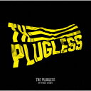 THE PLUGLESS [ MY FIRST STORY ]