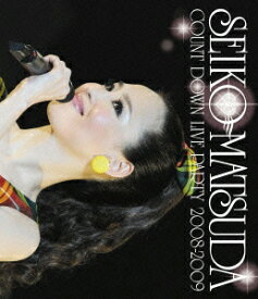 SEIKO MATSUDA COUNT DOWN LIVE PARTY 2008-2009【Blu-ray】 [ 松田聖子 ]