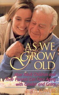 As_We_Grow_Old:_How_Adult_Chil