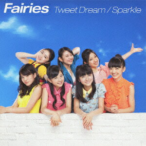 Tweet Dream/Sparkle [ Fairies ]