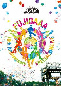 AAA 10th Anniversary SPECIAL 野外LIVE in 富士急ハイランド [ AAA ]