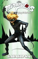 Miraculous: Tales of Ladybug and Cat Noir: Cataclysm