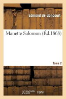 Manette Salomon. T. 2