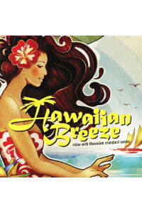 Hawaiian_Breeze〜relax_with_Hawaiian_standard_songs