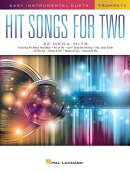 Hit Songs for Two Trumpets: Easy Instrumental Duets