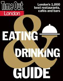 Time Out London Eating & Drinking Guide