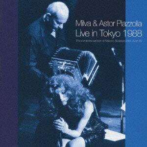 ライヴ・イン・東京1988(2CD) [ ミルヴァ&アストル・ピアソラ ]