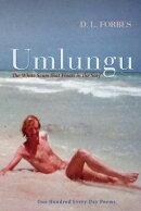 Umlungu: The White Scum That Floats in the Surf