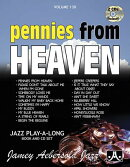 Jamey Aebersold Jazz -- Pennies from Heaven, Vol 130: Book & 2 CDs [With CD (Audio)]